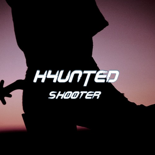 H4UNTED - Shooter (Original Mix) // [BUY/FREE DOWNLOAD]