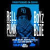 Punk Trouble feat. Rell Rock- Boyz N Blue (Tony Quattro Remix)