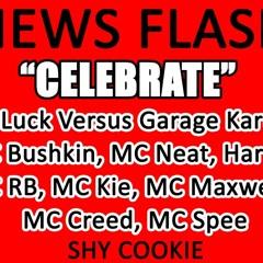 DJ Luck Versus Garage Kartel - 'Celebrate' - DJ Luck & Shy Cookie Remix