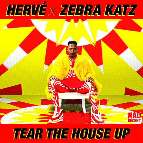 Hervé & Zebra Katz - Tear The House Up (Sinden Remix)