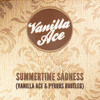 Summertime Sadness (Vanilla Ace & Pyrros Bootleg)- Vanilla Ace vs Lana Del Rey - FREE DOWNLOAD