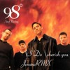 I Do (cherish you) 98 Degrees (