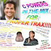 C POWERS IN THE MIX FOR PROPER TRAX!!!!