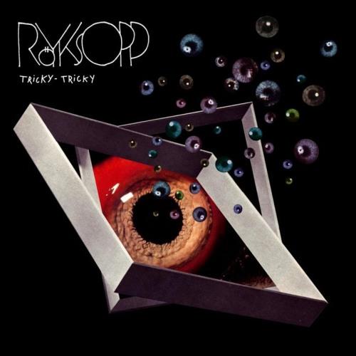 Royksopp : Tricky Tricky (Run Seven Remix)