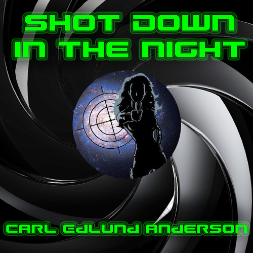 Shot Down in the Night (June 2014 Demo)