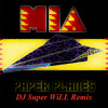 MIA - Paper Planes (DJ Super WiLL Remix)