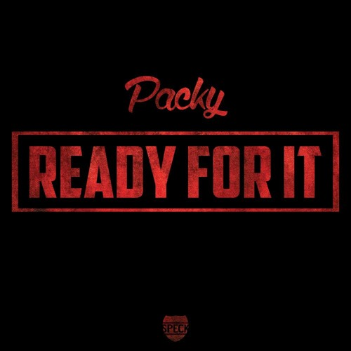 Packy - Ready For It