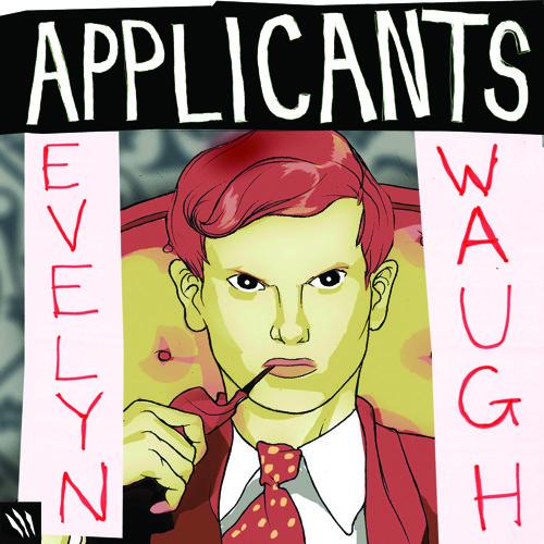 Applicants - Evelyn Waugh (Radio Edit)