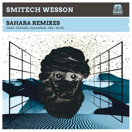 Smitech Wesson - Sahara ( Claek Remix ) SNIPPET