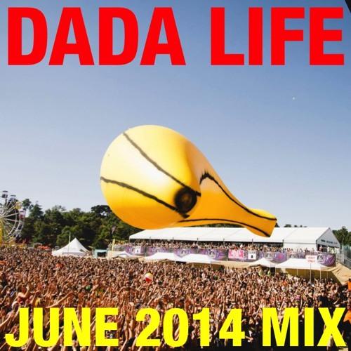 Dada Life - June 2014 Mix