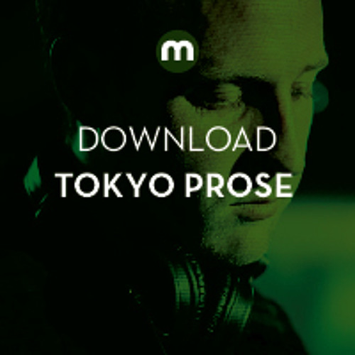 Download: Tokyo Prose in the mix for Mixmag