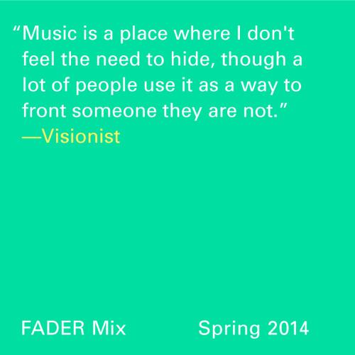 FADER Mix: Visionist