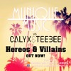 Calyx and Teebee - Hereos and Villains (Munique Music Instrumental Progressive House Club Mix)