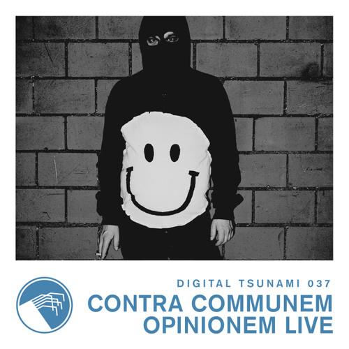 Digital Tsunami 037 - Contra Communem Opinionem LIVE