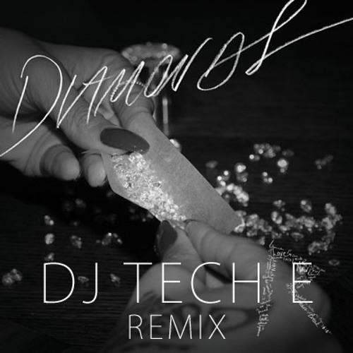 Rihanna - Diamonds (DJ Tech E Remix)