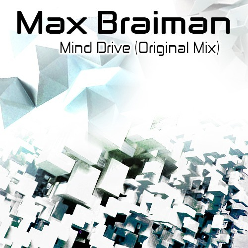 Max Braiman - Mind Drive