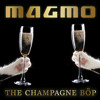 Doctor P - The Champagne Böp (Magmo Bootleg Remix)
