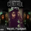 Young Pharaoh Control Verse Freestyle (Control- Big Sean ft Kendrick Lamar & Jay Electronica)