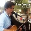 I'm Yours - Live (Sam Woolf - Jason Mraz cover)