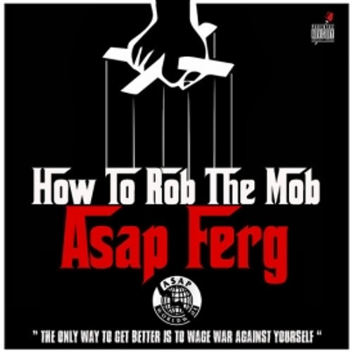 "A$AP Ferg - ""How To Rob The Mob"""