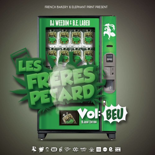 "Les Frères Pétard Vol #BEU "" Dj Weedim & B.e.Labeu "" MixTape"
