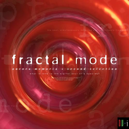 DV-i : Fractal Mode (auroramemoria.priztats.com)