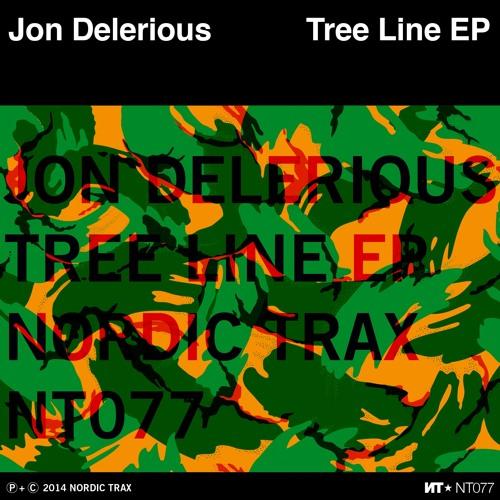 NT077 JON DELERIOUS - Tree Line EP