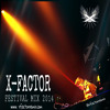 X-FACTOR FESTIVAL MIX 2014