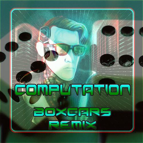 Boxcars (Computation Remix)