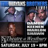 The Wayans Brothers Live Saturday July 19th