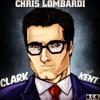 Chris Lombardi - Clark Kent (Lil Wayne ft. Drake - Believe Me Remix)