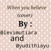 When You Believe (Cover)