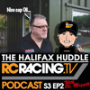 RCTV Podcast Series 3 Episode 2 - The Halifax Huddle!