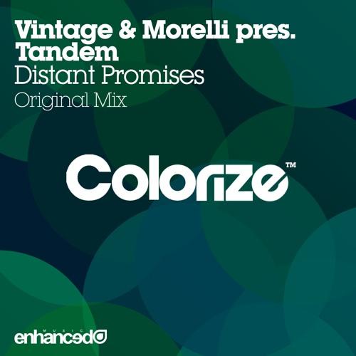 Vintage & Morelli pres. Tandem - Distant Promises (Original Mix) [OUT NOW]