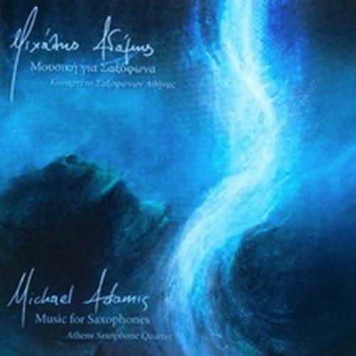 Michael Adamis: Music for Saxophones