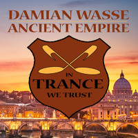 Damian Wasse - Ancient Empire (Original Mix)