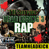 Dead Rising 3 Rap -