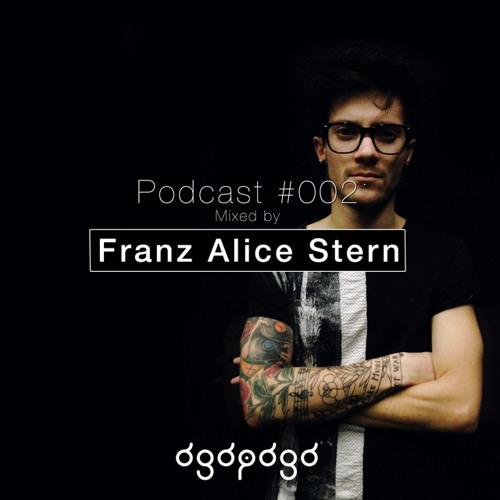 Ogopogo Podcast #002 - Mixed By Franz Alice Stern