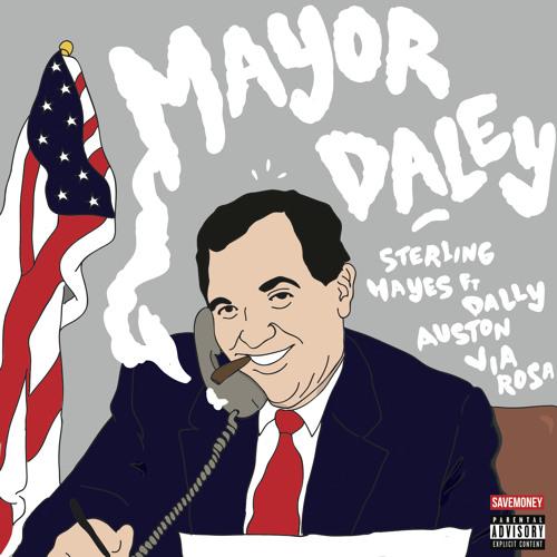 Mayor Daley ft Dally Auston&Via Rosa prod:ILLeet