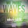 Mr probz - Waves (Remix 2014)
