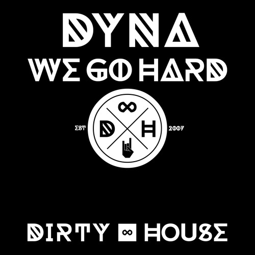 Dyna - We Go Hard