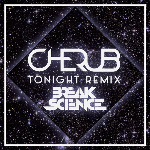 Tonight (Break Science Remix)