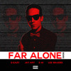 G - Easy Ft Lee Majors Jay Ant & E40 - Far Alone Remix