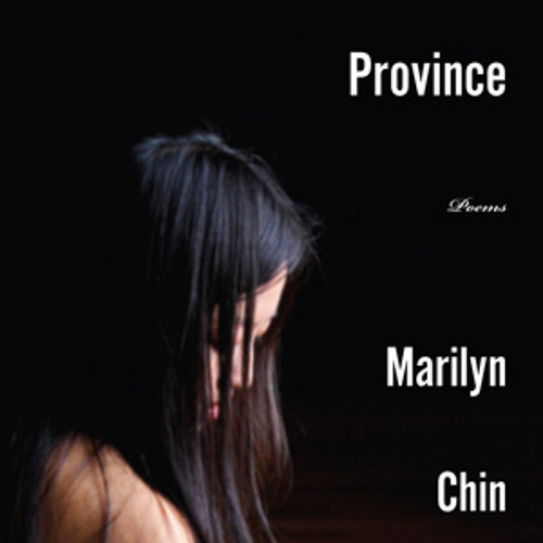 Hard Love Province by Marilyn Chin