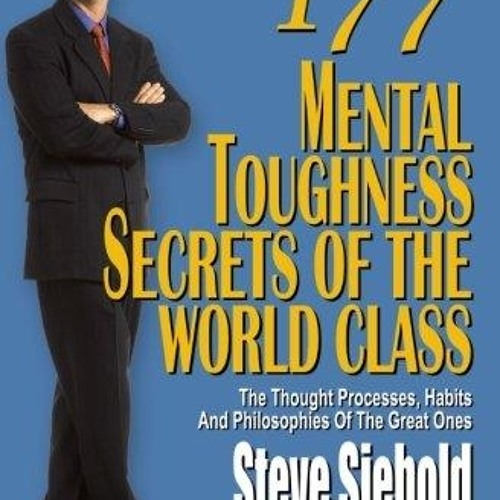 177 Mental Toughness of the World Class