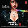 Hai Dil Ye Mera (Hate Story 2) - Arijit Singh