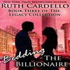 Bedding the Billionaire by Ruth Cardello, Narrated by Kim Bubbs