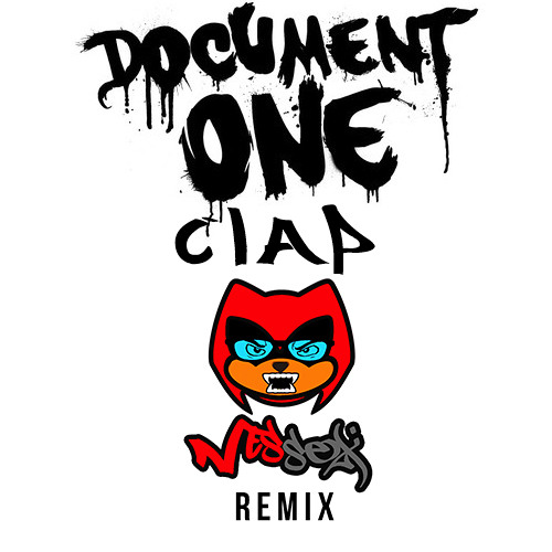 DOCUMENT ONE - CLAP (NESSEX REMIX) [FREE DOWNLOAD]