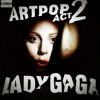 Lady Gaga ARTPOP ACT2 Concept Album Coming soon (read description)