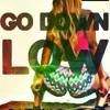 Go Down Low - TG